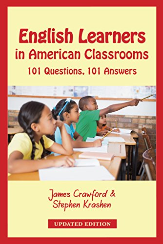 English Learners in American Classrooms: 101 Questions, 101 Answers