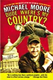 Dude, Where's My Country?, Michael Moore, 0446693790