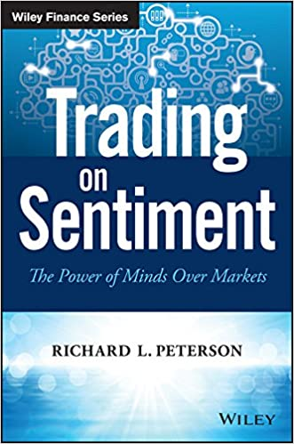 Trading on Sentiment: The Power of Minds Over Markets Wiley Finance: Amazon.es: Richard L. Peterson: Libros en idiomas extranjeros