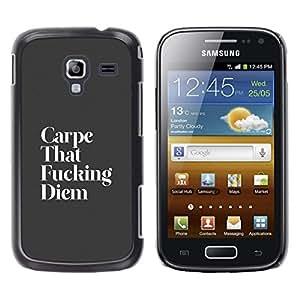 TECHCASE**Cubierta de la caja de protección la piel dura para el ** Samsung Galaxy Ace 2 I8160 Ace II X S7560M ** Carpe Diem Funny Life Motivational Live Moment