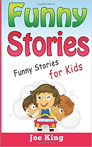 Funny Stories: Funny Stories for Kids: Joe King