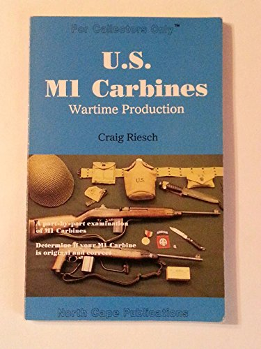 U.S. M1 Carbines: Wartime Production