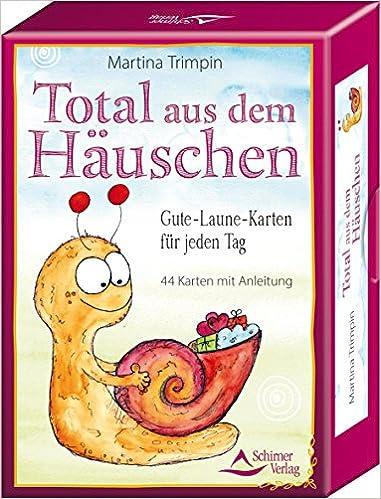 Total Aus Dem Häuschen Gute Laune Karten Für Jeden Tag 44 Karten