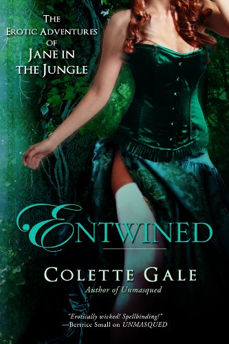 Entwined: Jane in the Jungle (The Erotic Adventures of Jane in the Jungle Book 1) by [Gale, Colette]