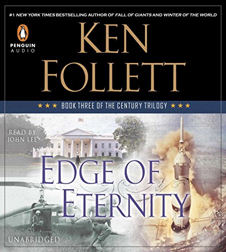 Edge of Eternity: Book Three of The Century Trilogy by Penguin Audio