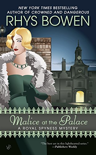 Malice at the Palace (The Royal Spyness Series Book 9) (Great White Live In London)