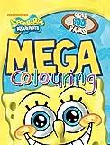 Nickelodeon SpongeBob SquarePants Mega Colouring: Over 100 Pages!