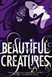 Beautiful Creatures, Kami Garcia and Margaret Stohl, 0316182710