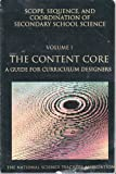 Content Core Vol. 1 : A Guide for Curriculum Designers, J.K, 0873551079