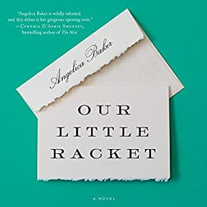 Our Little Racket Audiobook