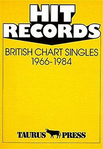 Hit Records, British Chart Singles, 1966-1984