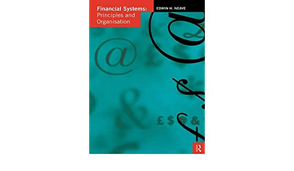 Financial Systems: Principles and Organization