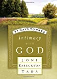 31 Days Toward Intimacy with God, Joni Eareckson Tada, 1590520025