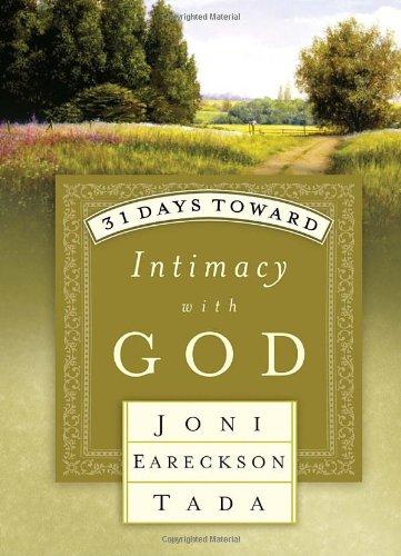 Read Online 31 Days Toward Intimacy with God (31 Days Series) pdf epub