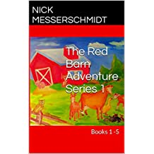 The Red Barn Adventure Series 1: Books 1 -5