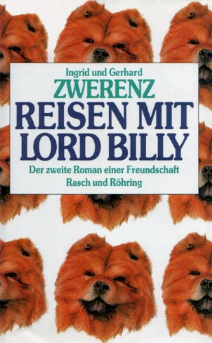 Reisen mit Lord Billy. Der zweite Roman einer Freundschaft