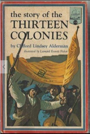 The Story of the Thirteen Colonies (Landmark Books, 115)