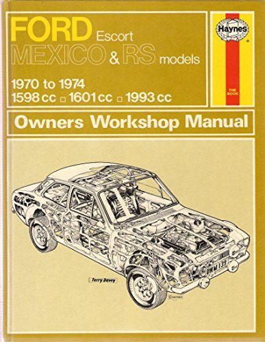 Ford Escort Mk I Mexico RS1600 & RS2000 (1970-1974) (Classic Reprint Series: Owner's Workshop Manual)
