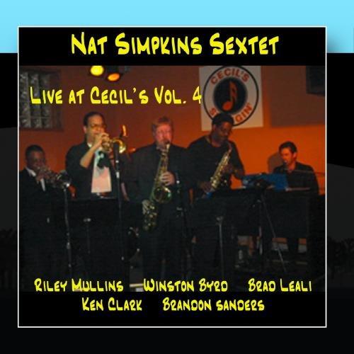 Nat Simpkins Sextet Live at Cecil's Vol. 4