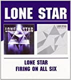 Lone Star - Lone Star / Firing On All Six by Lone Star (2004-09-07)