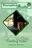 Yearling Sales (Thoroughbred Breeders Book 6)