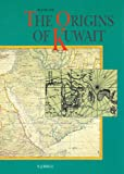 The Origins of Kuwait, Slot, B. J., 9004094091