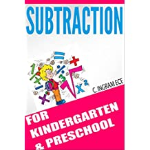 Subtraction for Kindergarten and Preschoolers: Easy Fun Way to Learn the Concept of Subtraction