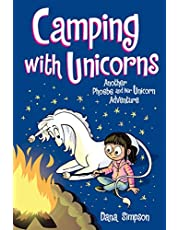 Camping with Unicorns: Another Phoebe and Her Unicorn Adventure (Volume 11)