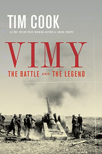 Vimy: The Battle and the Legend (Defining Canada)