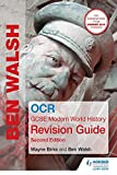 OCR GCSE Modern World History Revision Guide 2nd Edition (History In Focus)