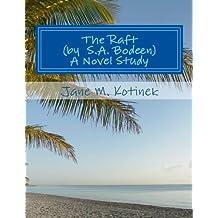 The Raft (by S.A. Bodeen) A Novel Study