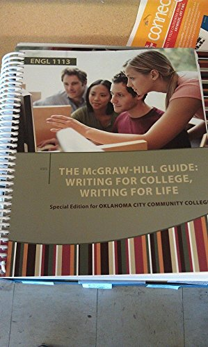 Mcgraw Hill Guide: Writing for College, Writing for Life Custom OCCC