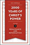 img - for 2,000 Years of Christ's Power Vol. 3: Renaissance and Reformation (Grace Publications) book / textbook / text book