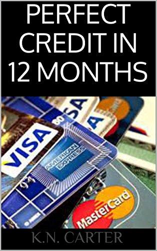 perfect credit in 12 months the ultimate guide to fast credit rh amazon com Fast Repair Milpitas Fast Repair Dublin CA