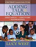 Adding Talk to the Equation: A Self-Study Guide for Teachers and Coaches on Improving Math Discussions