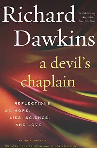 A Devil's Chaplain: Reflections on Hope, Lies, Science, and Love cover