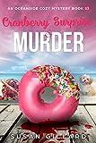 Cranberry Surprise & Murder: An Oceanside Cozy Mystery Book 53