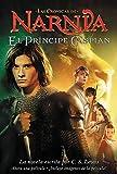 El Principe Caspian (Narnia) (Spanish Edition)