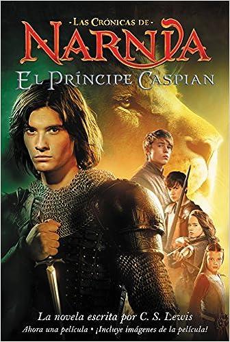 Amazon Com El Principe Caspian Narnia Spanish Edition
