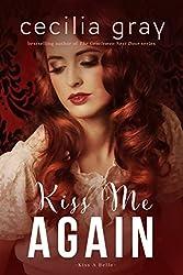 Kiss Me Again (Kiss A Belle Book 5)