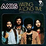 Axis: Waiting A Long Time [Vinyl]