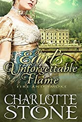 The Earl's Unforgettable Flame: Fire and Smoke