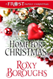 Home for Christmas (Frost Family Christmas Book 2)