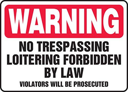"""UPC 818691084502, WARNING No Trespassing Loitering Forbidden By Law Violators Will Be Prosecuted 10"""" x 14"""" Aluminum Sign"""