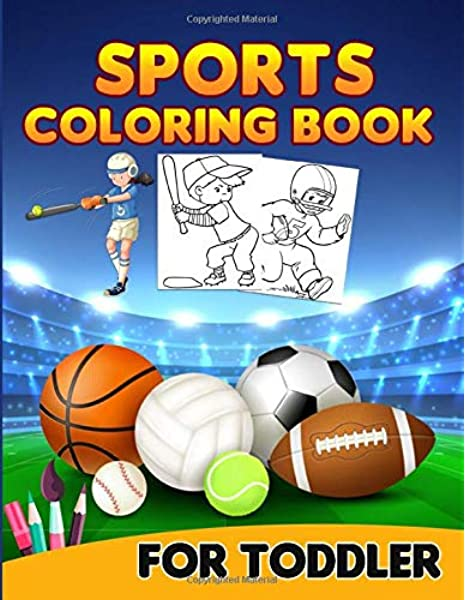 - Sports Coloring Book For Toddler: Sports Coloring Book. Sports Coloring Book  For Kids.50 Story Paper Pages. 8.5 In X 11 In Cover.: Publishers, Golden  Book: 9798617804500: Amazon.com: Books