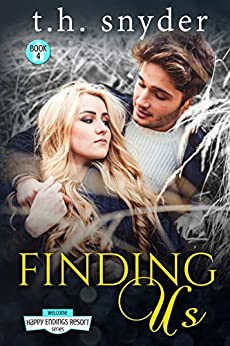 Finding Us (The Happy Endings Resort Book 4) by [snyder, t. h.]