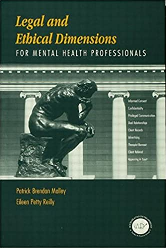 Scarica ebook gratuito per telefoni cellulari Legal and Ethical Dimensions for Mental Health Professionals 1560326875 by Patrick B. Malley PDF PDB CHM