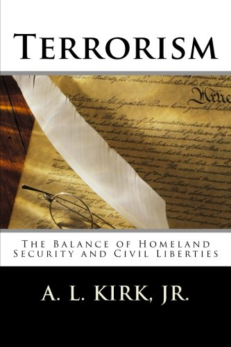 Terrorism: The Balance of Homeland Security and Civil Liberties