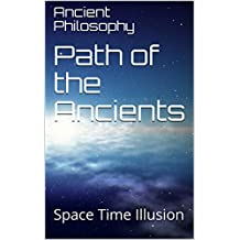 Path of the Ancients: Space Time Illusion