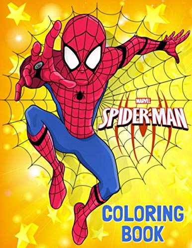 Spider-Man Coloring Book: Great Coloring Book for Kids Ages 4-8 and Any Fan of Spider -
